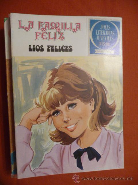 JOYAS LITERARIAS JUVENILES. SERIE AZUL. Nº 49.LA FAMILIA FELIZ. LÍOS FELICES. BRUGUERA. (Tebeos y Comics - Bruguera - Joyas Literarias)