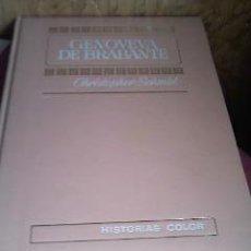 Tebeos: GENOVEVA DE BRABANTE DE CHISTOPHER SCHMID HISTORIAS COLOR SERIE ROSA 1972.EDITORIAL BRUGUERA.. Lote 30479528