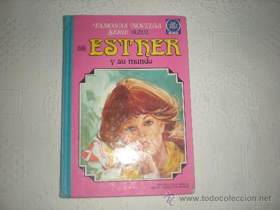 ESTHER Y SU MUNDO .FAMOSAS NOVELAS SERIE AZUL Nº 3 (Tebeos y Comics - Bruguera - Esther)