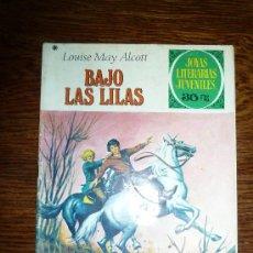 Tebeos: JOYAS LITERARIAS JUVENILES Nº 169 LOUISE MAY ALCOTT BAJO LAS LILAS AÑO 1978 AVENTURA . Lote 30616100