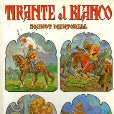 Tebeos: TIRANTE EL BLANCO - DE JOANOT MARTORELL - EDITORIAL BRUGUERA - 1ª EDICIÓN - ABRIL 1982 - COMO NUEVO. Lote 30708639