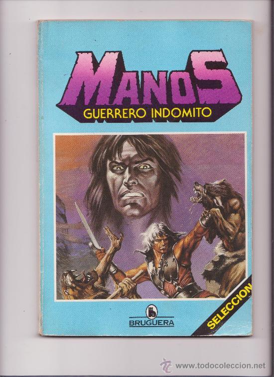 MANOS GUERRERO INDOMITO BRUGUERA (Tebeos y Comics - Bruguera - Otros)
