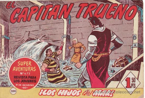 TEBEOS. COMIC. BRUGUERA. EL CAPITAN TRUENO. LOS HIJOS DEL MAR. Nº 320 (Tebeos y Comics - Bruguera - Capitán Trueno)