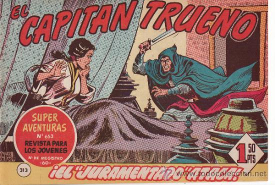 TEBEOS. COMIC. BRUGUERA. EL CAPITAN TRUENO. EL JURAMENTADO ATACA. Nº 313 (Tebeos y Comics - Bruguera - Capitán Trueno)