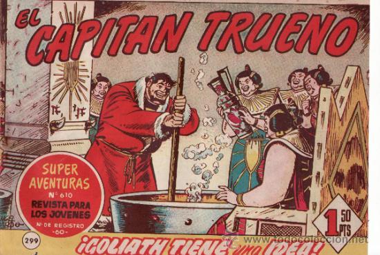 TEBEOS. COMIC. BRUGUERA. EL CAPITAN TRUENO. GOLIATH TIENE UNA IDEA. Nº 299 (Tebeos y Comics - Bruguera - Capitán Trueno)