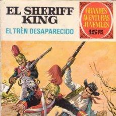 Tebeos: EL SHERIFF KING. EL TREN DESAPARECIDO. GRANDES AVENTURAS JUVENILES Nº 6. EDITORIAL BRUGUERA.. Lote 31192780
