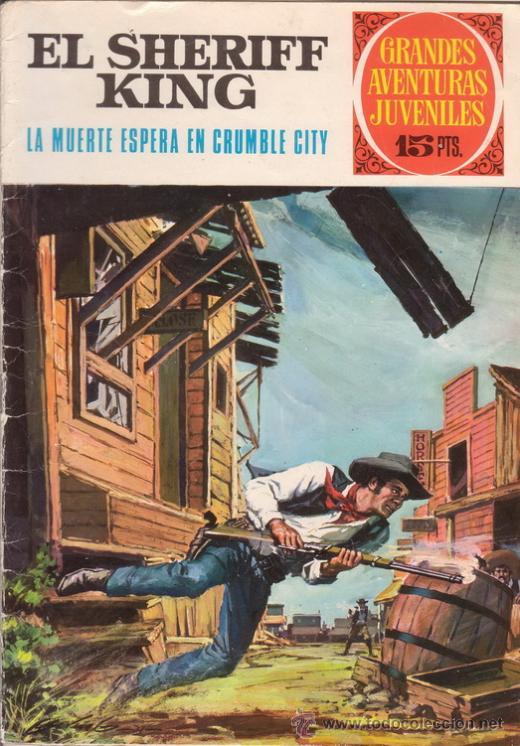 EL SHERIFF KING. LA MUERTE ESPERA EN CRUMBLE CITY. GRANDES AVENTURAS JUVENILES Nº 16. BRUGUERA. (Tebeos y Comics - Bruguera - Sheriff King)