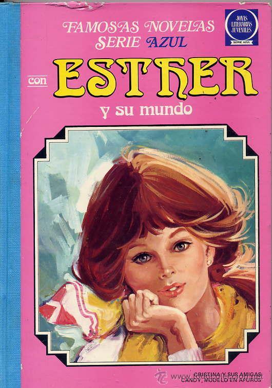 ESTHER Y SU MUNDO Nº 3 SERIE AZUL - TAPA DURA 2ª EDICION 1985 (Tebeos y Comics - Bruguera - Esther)