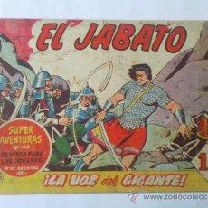 Tebeos: TEBEO EL JABATO Nº 142 , TITULO LA VOZ DEL GIGANTE , AÑO 1961. Lote 31253870