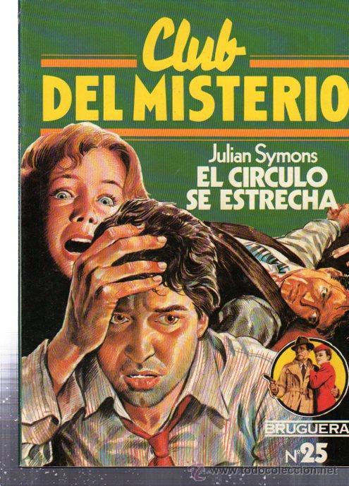 CLUB DEL MISTERIO, JULIAN SYMONS EL CÍRCULO SE ESTRECHA, BRUGUERA, Nº 25 (Tebeos y Comics - Bruguera - Otros)