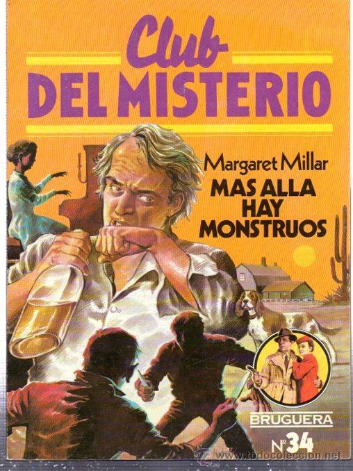 CLUB DEL MISTERIO, MARGARET MILLAR, MÁS ALLÁ HAY MONSTRUOS, BRUGUERA, Nº 34 (Tebeos y Comics - Bruguera - Otros)
