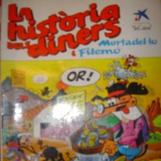 Tebeos: LA HISTORIA DELS DINERS,..MORTADELO Y FILEMON. Lote 31847709