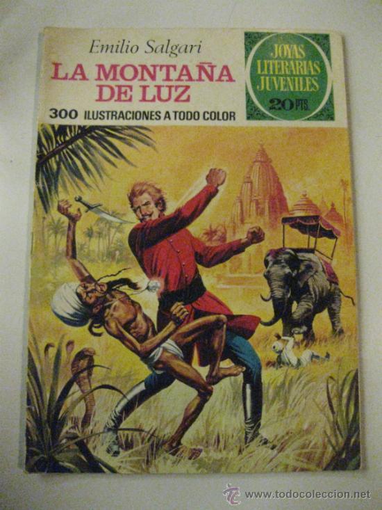LA MONTAÑA DE LUZ. EMILIO SALGARI. JOYAS LITERARIAS JUVENILES Nº 121.1ª ED. 1975. (Tebeos y Comics - Bruguera - Joyas Literarias)