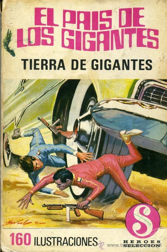 EL PAÍS DE LOS GIGANTES (DE LA SERIE TV TIERRA DE GIGANTES. HEROES SELECCIÓN (Tebeos y Comics - Bruguera - Otros)
