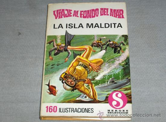 COL. HÉROES SELECCIÓN VIAJE AL FONDO DEL MAR Nº 4 LA ISLA MALDITA. BRUGUERA 1ª ED. 1972. DIFÍCIL!!!! (Tebeos y Comics - Bruguera - Otros)