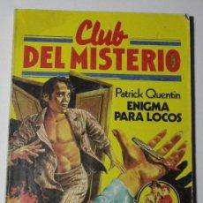 Tebeos: CLUB DEL MISTERIO Nº 032.. ENIGMA PARA LOCOS. P.QUENTIN.. Lote 32334738
