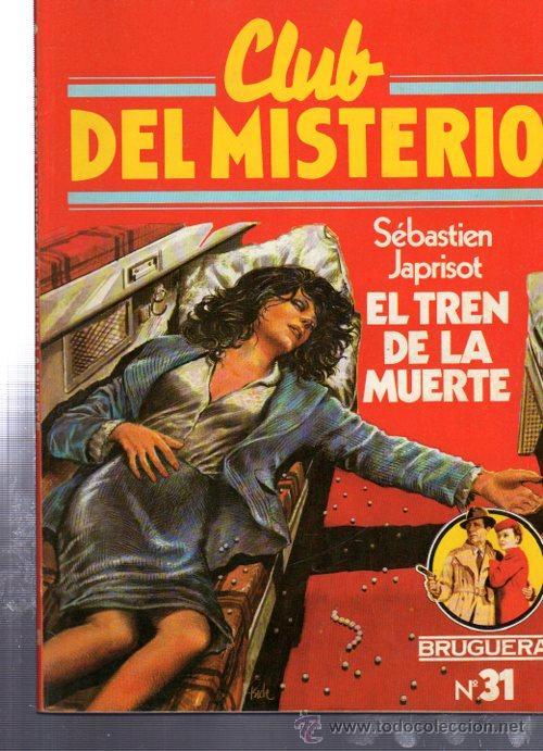 CLUB DEL MISTERIO, EL TREN DE LA MUERTE, BRUGUERA, Nº 31 (Tebeos y Comics - Bruguera - Otros)