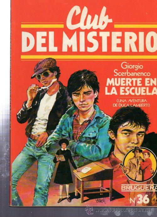 CLUB DEL MISTERIO, LA MUERTE EN LA ESCUELA, BRUGUERA, Nº 36 (Tebeos y Comics - Bruguera - Otros)