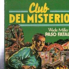 Tebeos: CLUB DEL MISTERIO, PASO FATAL, BRUGUERA, Nº 40. Lote 32338442