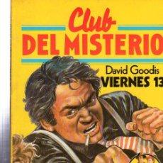 Tebeos: CLUB DEL MISTERIO, DAVID GOODIS, VIERNES 13, BRUGUERA, Nº 27. Lote 32338469