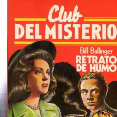 Tebeos: CLUB DEL MISTERIO, BILL BALLINGER, RETRATO DE HUMO, BRUGUERA, Nº 26. Lote 32338495