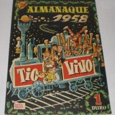 Tebeos: TIO VIVO - ALMANAQUE 1958 - 1 DURO (EXTRAORDINARIO ESTADO). Lote 32664258