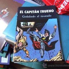 Tebeos: EL CAPITÁN TRUENO EN GODOFREDO EL TIRANUELO.. Lote 32816605