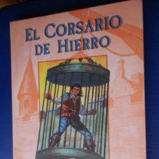 Tebeos: EL CORSARIO DE HIERRO NUM. 1 VICTOR MORA -AMBROS TAPA DURA . Lote 32849347