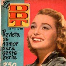 Tebeos: EL DDT, AÑO VIII, Nº 398, REVISTA DE HUMOR PARA GENTE SERIA, PATRICIA NEAL. Lote 32971429