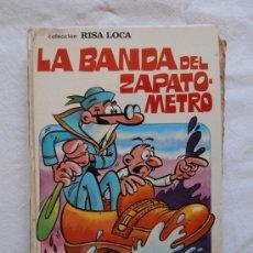Tebeos: COLECCION RISA LOCA AVENTURAS MORTADELO FILEMON LA BANDA DEL ZAPATO METRO. Lote 33355022
