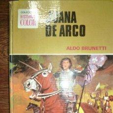 Tebeos: JUANA DE ARCO ALDO BRUNETTI Nº 4 COLECCION HISTORIAS COLOR SERIE MUJERCITAS. Lote 33932528