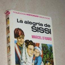 Tebeos: LA ALEGRÍA DE SISSI - MARCEL D'ISARD - BRUGUERA - COLECCION HISTORIAS SELECCION - ZPW. Lote 33736305