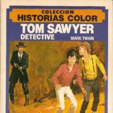 Tebeos: TOM SAWYER DETECTIVE - MARK TWAIN - HISTORIAS COLOR - Nº 2 - BRUGUERA - 1983. Lote 33808920