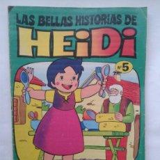 Tebeos: LAS BELLAS HISTORIAS DE HEIDI . Nº 5. AÑOS 70. Lote 34385196