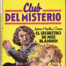 Tebeos: CLUB DEL MISTERIO - Nº 7 - EL SECUESTRO DE MISS BLANDISH. Lote 34402314