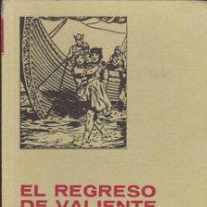 Tebeos: HISTORIAS SELECCIÓN Nº 7. EL REGRESO DE VALIENTE.. Lote 34622052