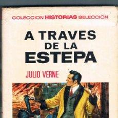 Tebeos: A TRAVES DE LA ESTEPA JULIO VERNE AÑO 1967 1ª EDICION VER IMAGENES. Lote 34667175