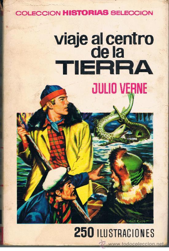 VIAJE AL CENTRO DE LA TIERRA JULIO VERNE AÑO 1967 TAPA DURA CON SOBRECUBIERTA (Tebeos y Comics - Bruguera - Historias Selección)