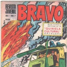 Tebeos: BRAVO Nº 7 EDI. BRUGUERA 1968- GALAX EL COSMONAUTA F. MAN,MICHEL TANGUY UDERZO,GRAND PRIX, BLUEBERRY. Lote 34928005