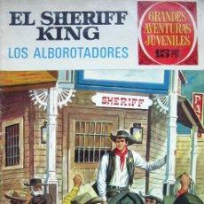 Tebeos: GRANDES AVENTURAS JUVENILES. Nº36. EL SHERIFF KING-LOS ALBOROTADORES. 1ª EDICIÓN 1972. Lote 34949000