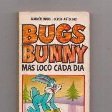 Tebeos: BUGS BUNNY MAS LOCO CADA DÍA HEROES INFANTILES BRUGUERA 1ª EDICIÓN FEBRERO 1969. Lote 35012935