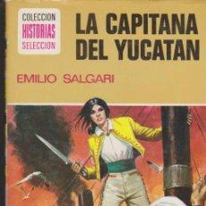Tebeos: HISTORIAS SELECCIÓN Nº 10. LA CAPITANA DEL YUCATÁN. BRUGUERA 1975.. Lote 35115711