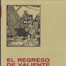 Tebeos: HISTORIAS SELECCIÓN Nº 7. EL REGRESO DE VALIENTE. 1ª EDICIÓN BRUGUERA 1977.. Lote 35116131