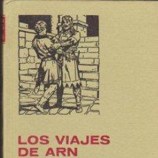 Tebeos: HISTORIAS SELECCIÓN Nº 8. LOS VIAJES DE ARN. 1ª EDICIÓN BRUGUERA 1977.. Lote 35116271