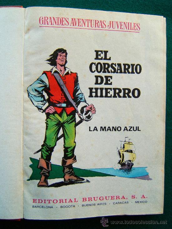 EL CORSARIO DE HIERRO - GRANDES AVENTURAS JUVENILES - TOMO CON 10 PRIMEROS NUMEROS - 1971 - 1ª EDIC. (Tebeos y Comics - Bruguera - Corsario de Hierro)
