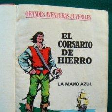 Tebeos: EL CORSARIO DE HIERRO - GRANDES AVENTURAS JUVENILES - TOMO CON 10 PRIMEROS NUMEROS - 1971 - 1ª EDIC.. Lote 35129608