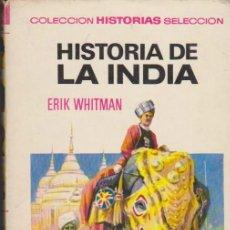 Tebeos: HISTORIAS SELECCIÓN Nº 1. HISTORIA DE LA INDIA. 2ª EDICIÓN BRUGUERA 1970.. Lote 35191941