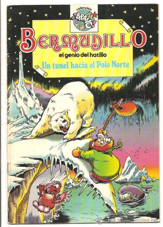 COLECCIÓN BRAVO - BERMUDILLO EL GENIO DEL HATILLO Nº 5 – UN TÚNEL HACIA EL POLO NORTE (Tebeos y Comics - Bruguera - Bravo)