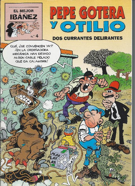 PEPE GOTERA Y OTILIO Nº 4 - DOS CURRANTES DELIRANTES. F IBAÑEZ V (Tebeos y Comics - Bruguera - Super Humor)