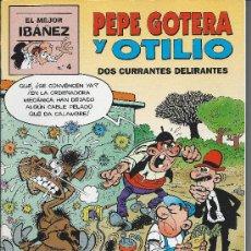Tebeos: PEPE GOTERA Y OTILIO Nº 4 - DOS CURRANTES DELIRANTES. F IBAÑEZ V. Lote 35333282